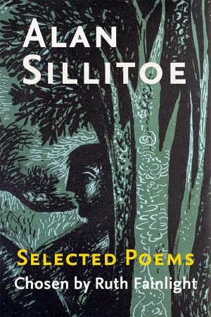 alan silitoe selected poems ruth fainlight